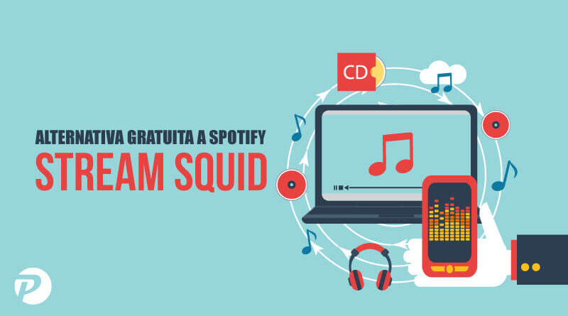 StreamSquid – Alternativa gratuita a Spotify [Android e PC]