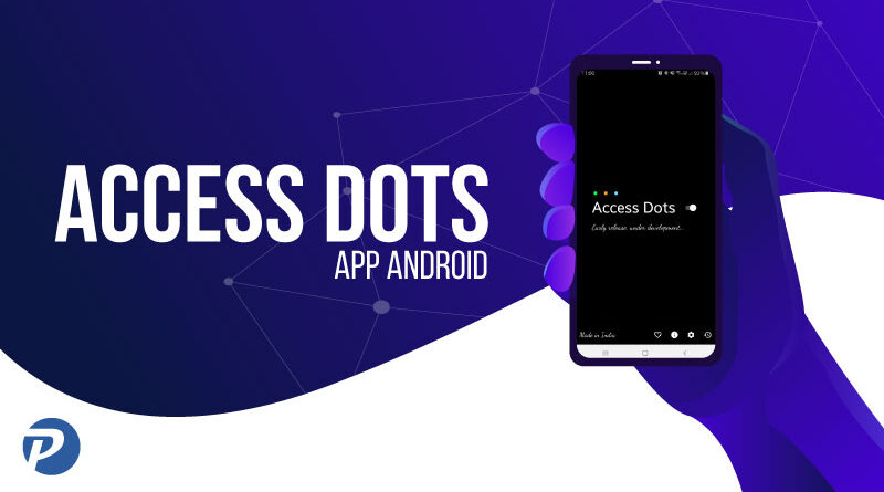 Access Dots – L'app che monitora la tua privacy in stile iOS 14!
